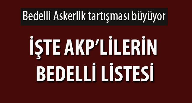İşte AKP'lilerin Bedelli Listesi