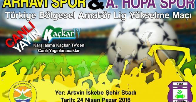 Arhavi'de Halk, Hopaspor ile Pazar Günü Oynanacak Play-Off Maçına Kilitlendi