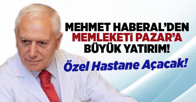 Prof. Haberal'dan Pazar'a Hastane Sözü